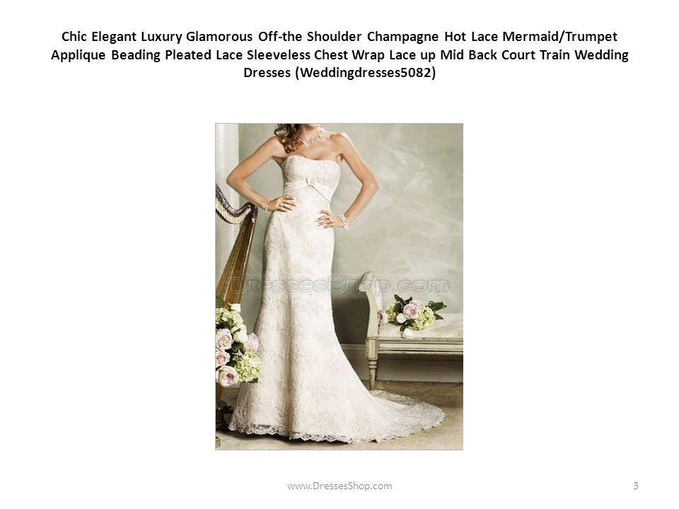 Chic Elegant Luxury Glamorous Off-the Shoulder Champagne Hot Lace Mermaid/Trumpet Applique Beading Pleated Lace Sleeveless Chest Wrap Lace up Mid Back Court Train Wedding Dresses (Weddingdresses5082) www.DressesShop.com3