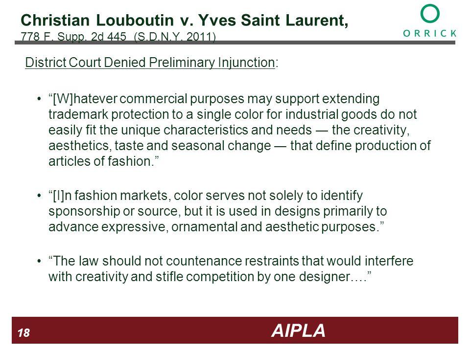 18 18 AIPLA Firm Logo Christian Louboutin v. Yves Saint Laurent, 778 F.