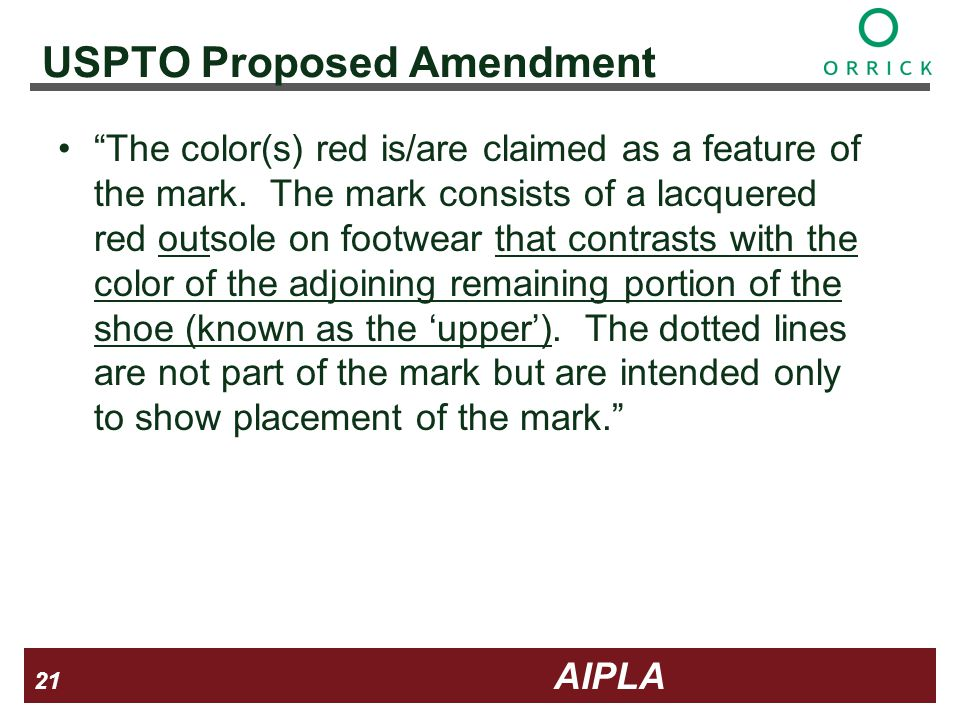 21 21 AIPLA Firm Logo USPTO Proposed Amendment The color(s) red is/are claimed as a feature of the mark.