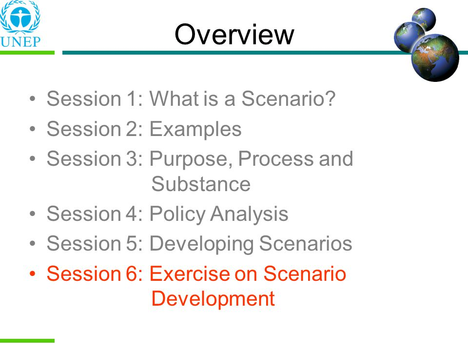 Overview Session 1: What is a Scenario.