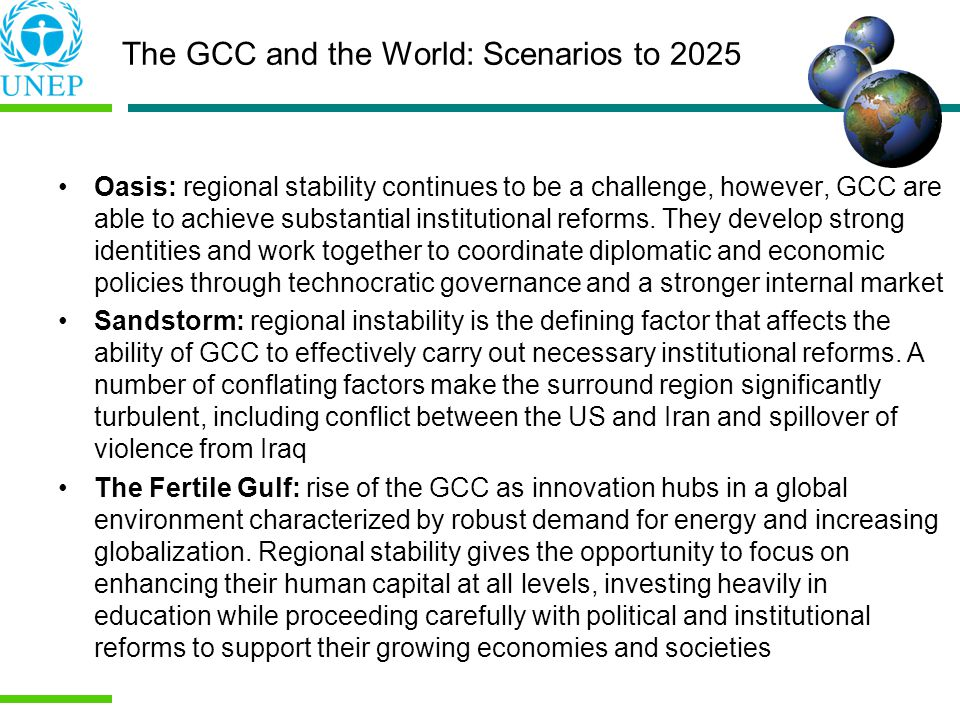 Oasis: regional stability continues to be a challenge, however, GCC are able to achieve substantial institutional reforms.