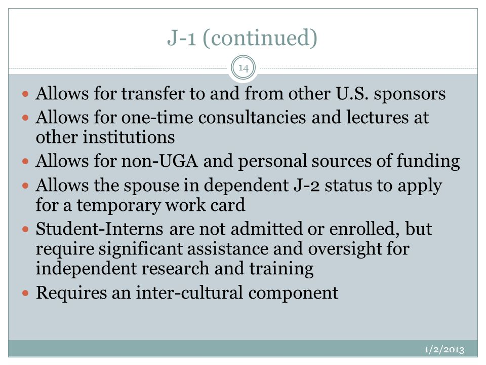 J-1 (continued) 1/2/2013 14 Allows for transfer to and from other U.S.