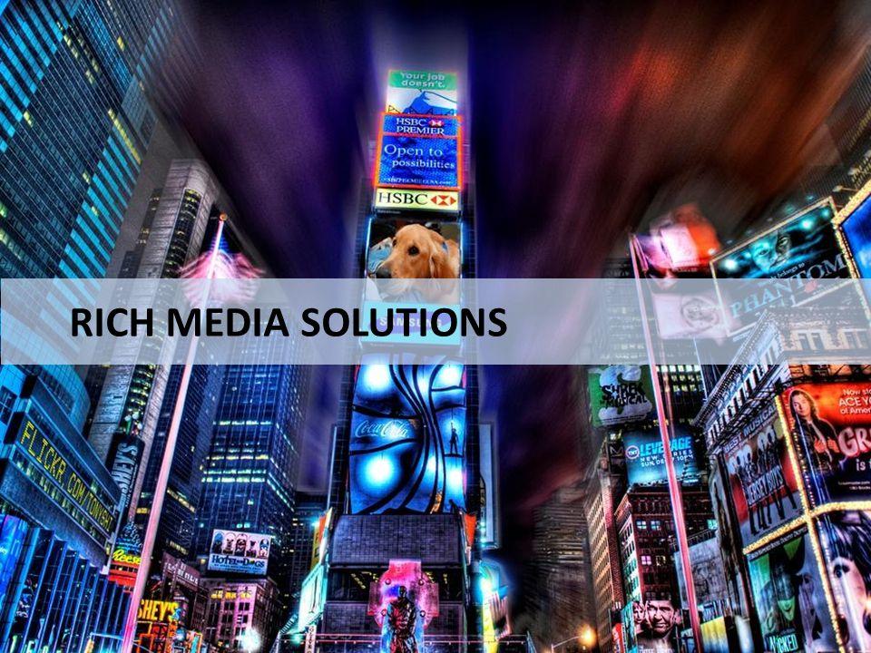 RICH MEDIA SOLUTIONS