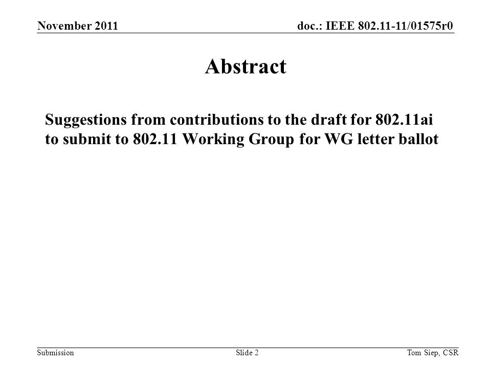 doc.: IEEE 802.11-11/01575r0 Submission 2.