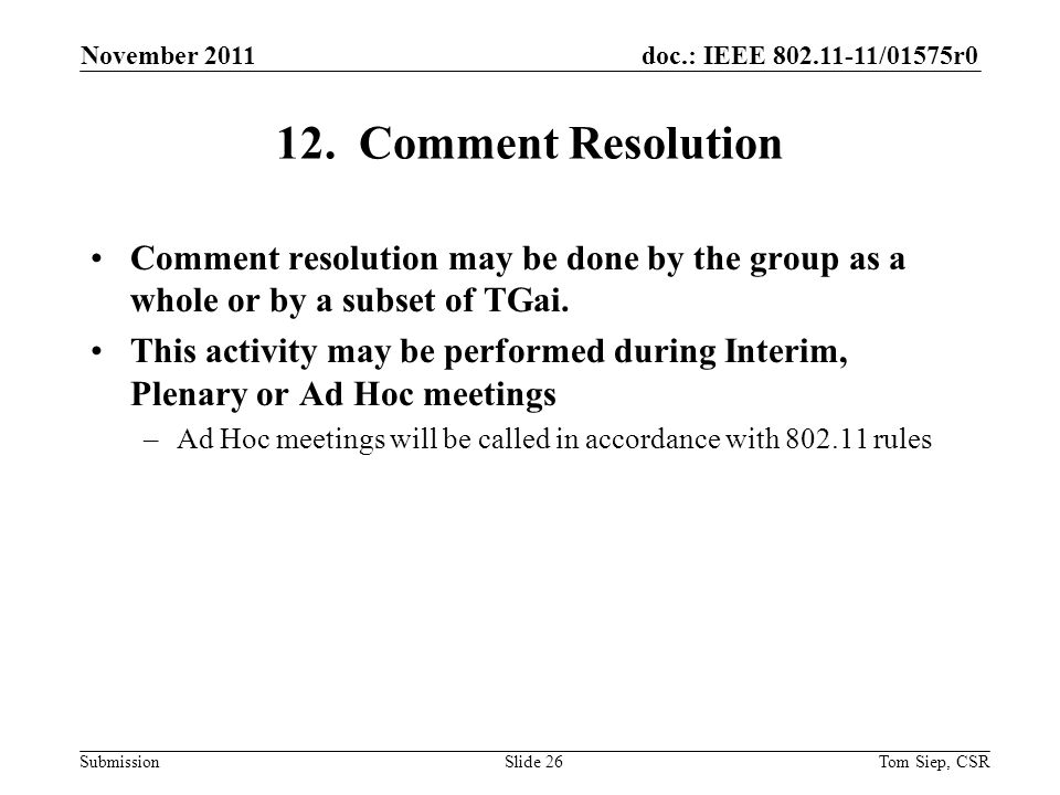 doc.: IEEE 802.11-11/01575r0 Submission 12.