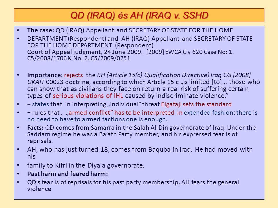QD (IRAQ) és AH (IRAQ v. SSHD The case: QD (IRAQ) Appellant and SECRETARY OF STATE FOR THE HOME DEPARTMENT (Respondent) and AH (IRAQ) Appellant and SE