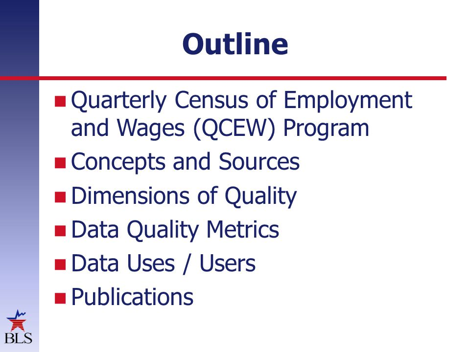The QCEW File Updates: BLS Business Register Employment and wage data Annual refiling code changes
