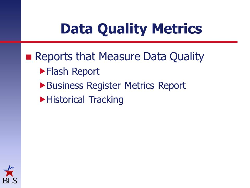 Data Quality Metrics Reports that Measure Data Quality Flash Report Business Register Metrics Report Historical Tracking