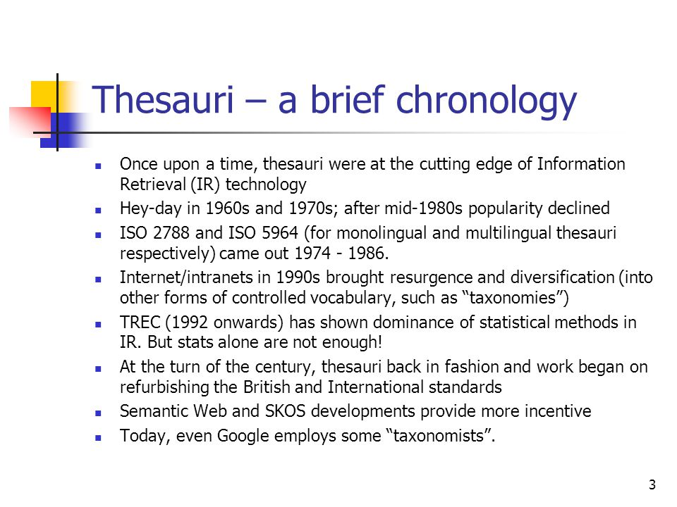 Vocabularies other than thesauri The following are dealt with in ISO 25964: classification schemes file plans (classification schemes used for records management) taxonomies subject heading schemes name authority lists synonym rings terminologies ontologies