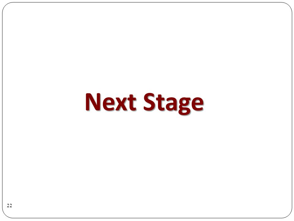 Next Stage 22