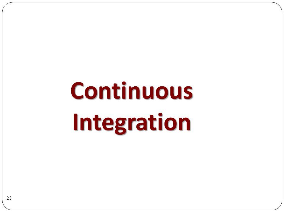 Continuous Integration 25