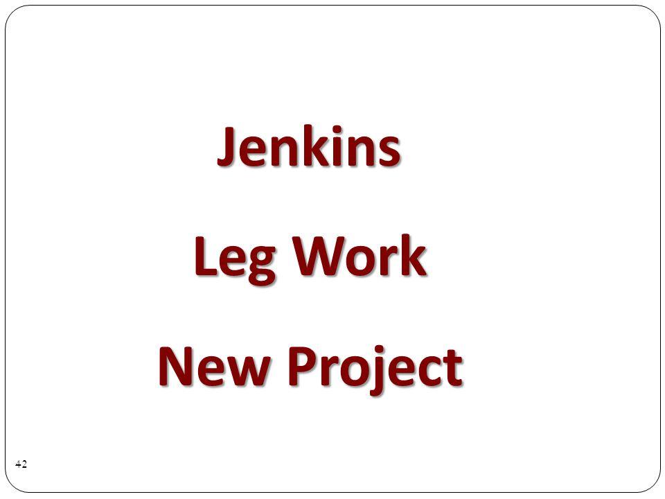 Jenkins Leg Work New Project 42