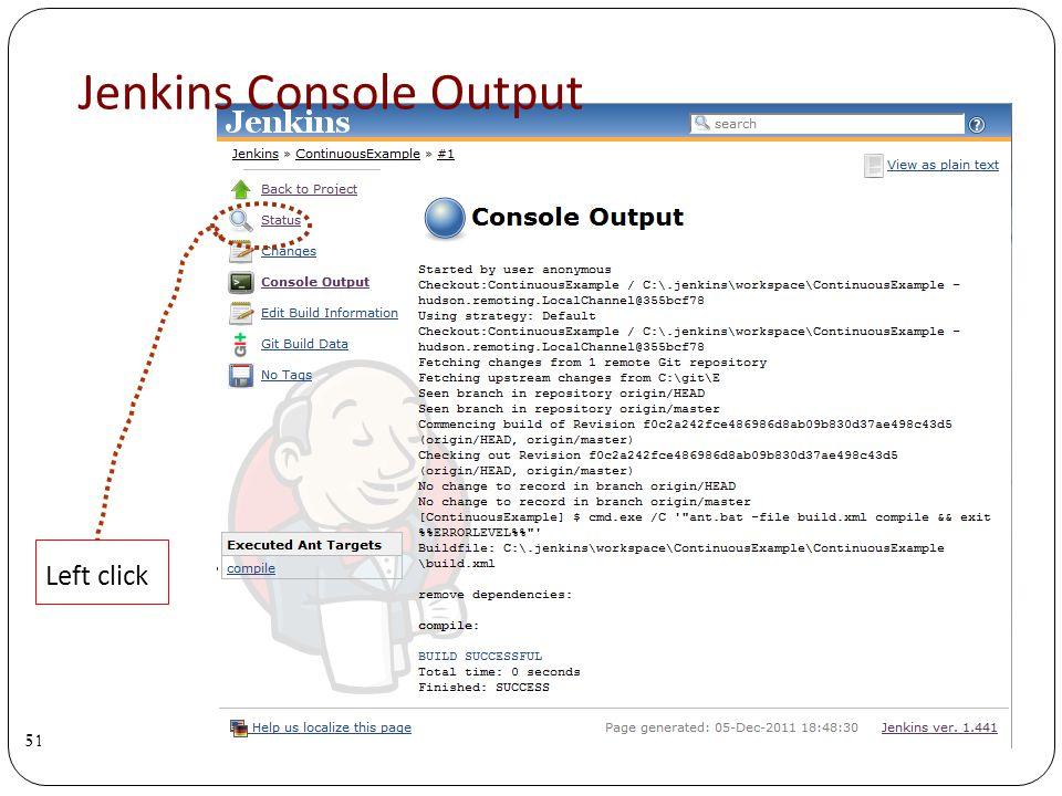 Jenkins Console Output 51 Left click