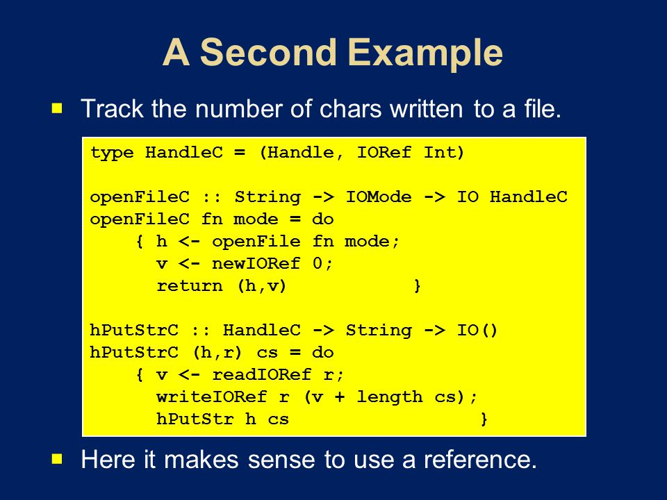 Track the number of chars written to a file. Here it makes sense to use a reference.