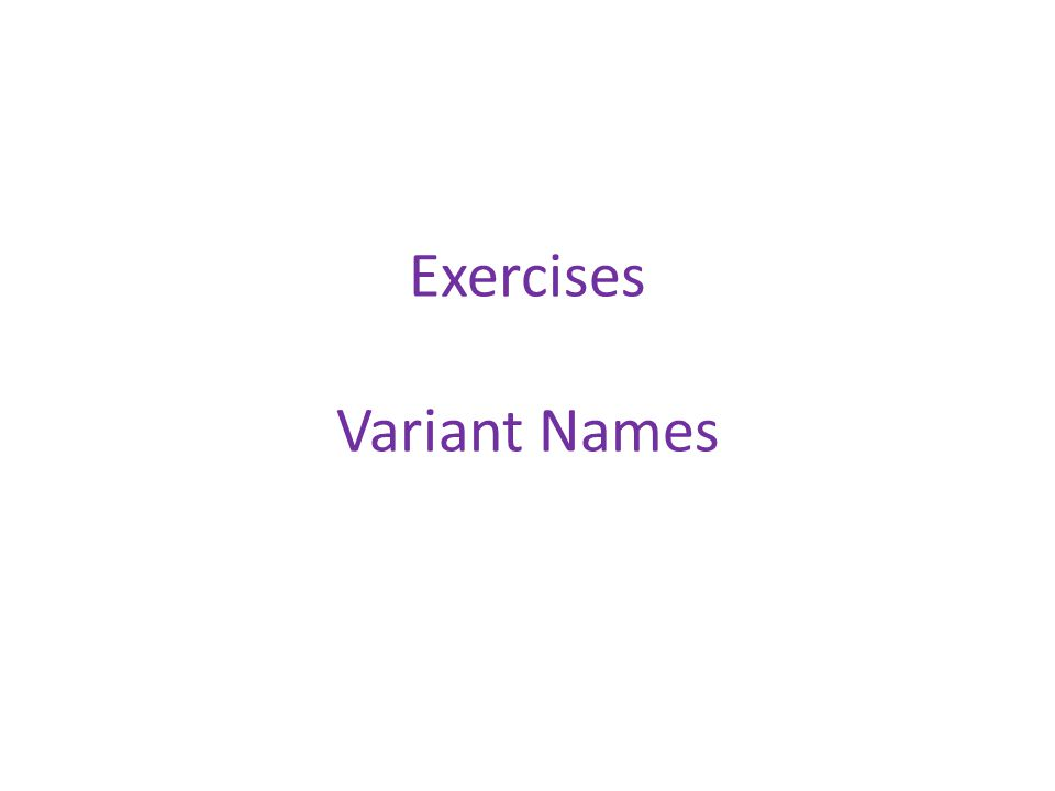 Exercises Variant Names