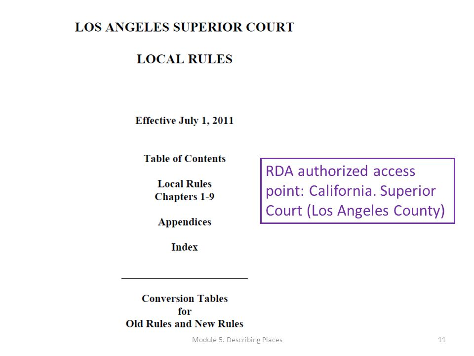 RDA authorized access point: California. Superior Court (Los Angeles County) 11Module 5.