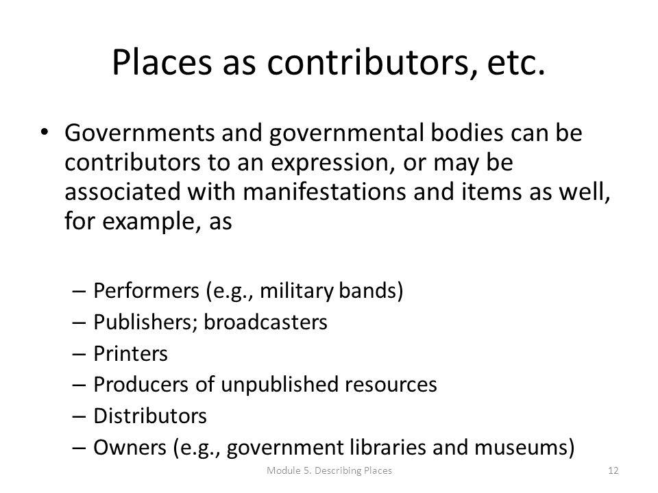 Places as contributors, etc.