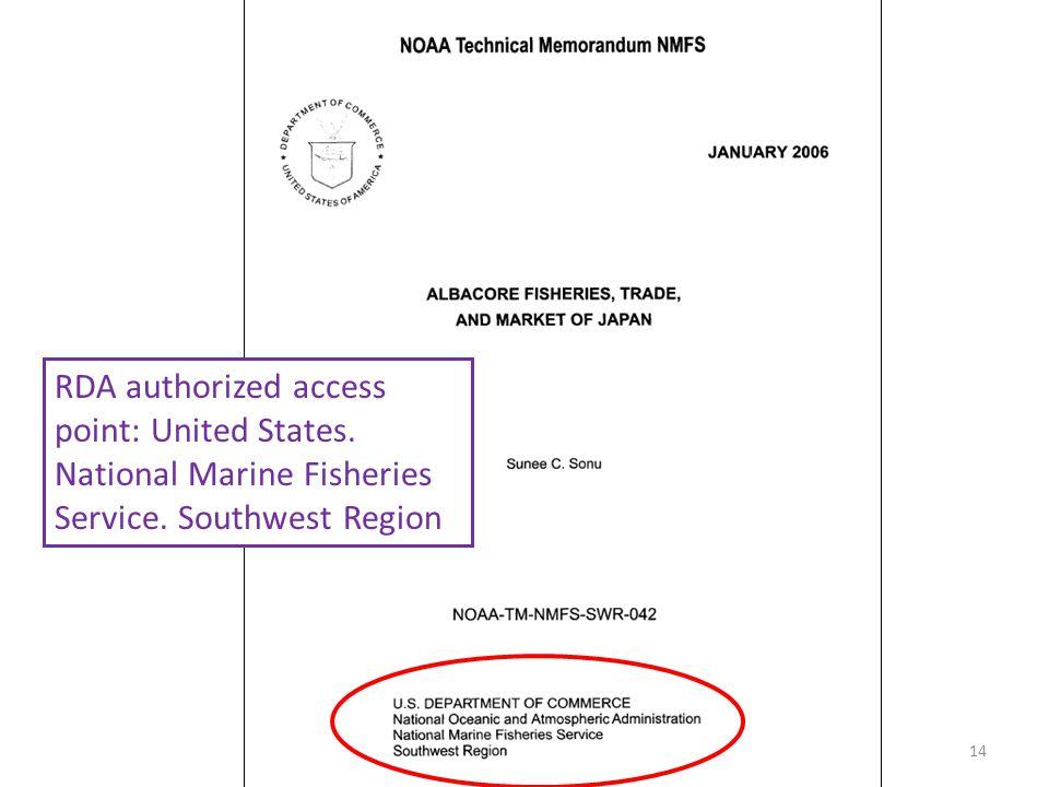 RDA authorized access point: United States. National Marine Fisheries Service. Southwest Region 14