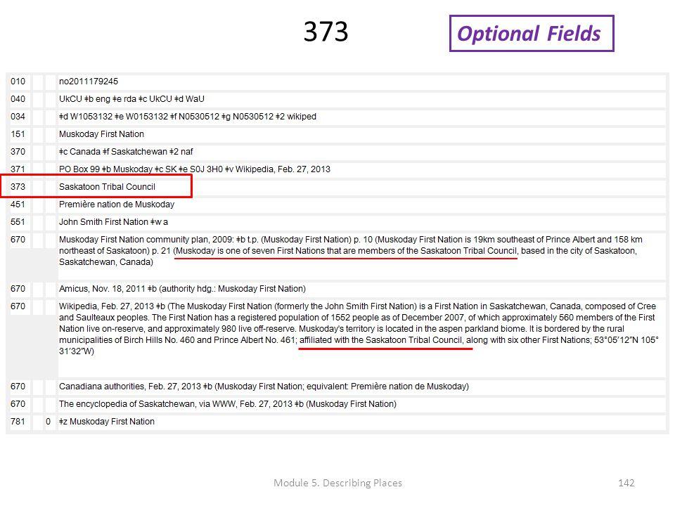 373 Optional Fields 142Module 5. Describing Places