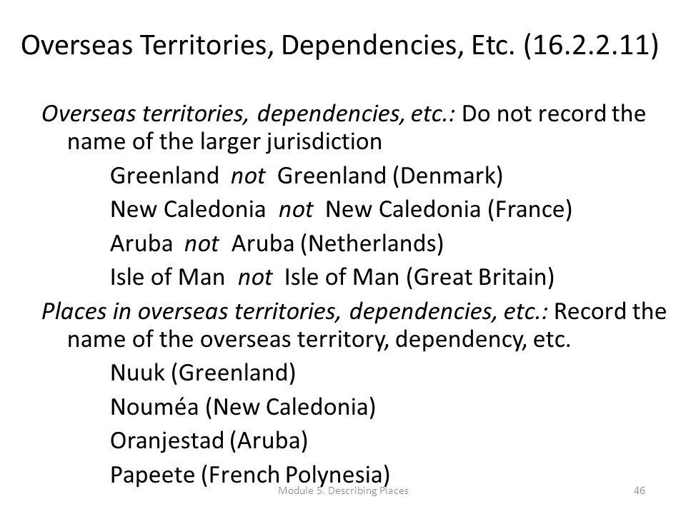 Overseas Territories, Dependencies, Etc.