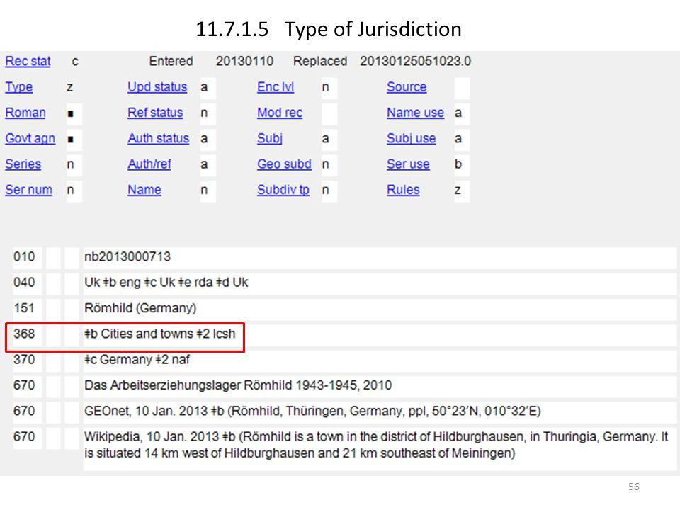 11.7.1.5 Type of Jurisdiction 56