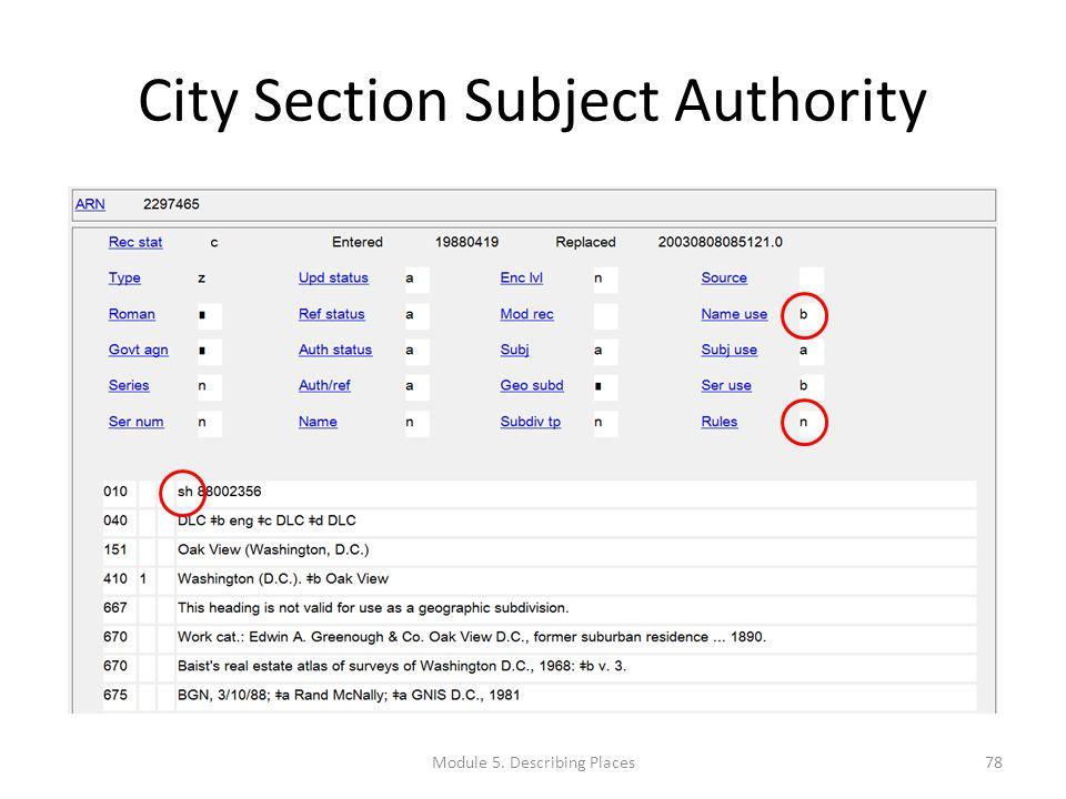 City Section Subject Authority 78Module 5. Describing Places