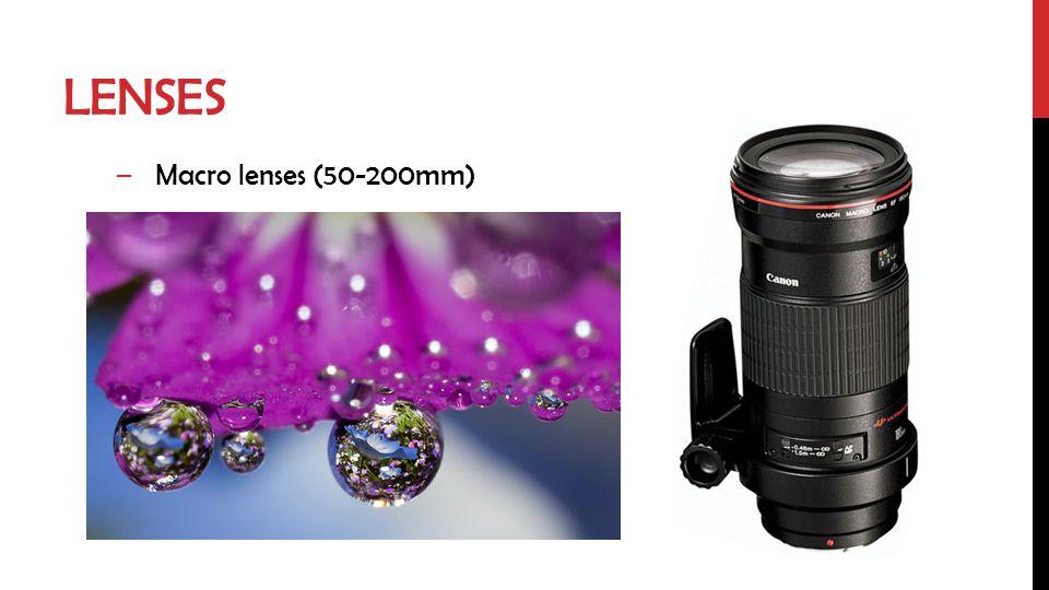 LENSES –Macro lenses (50-200mm)