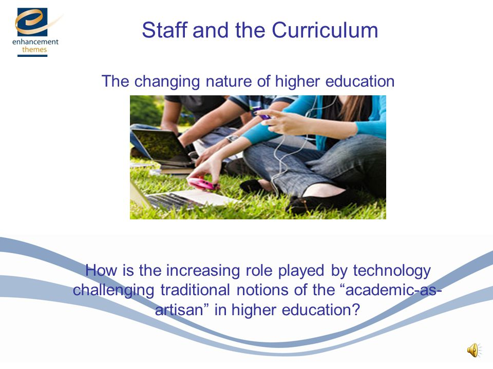 Part 1: Challenges Staff and the Curriculum