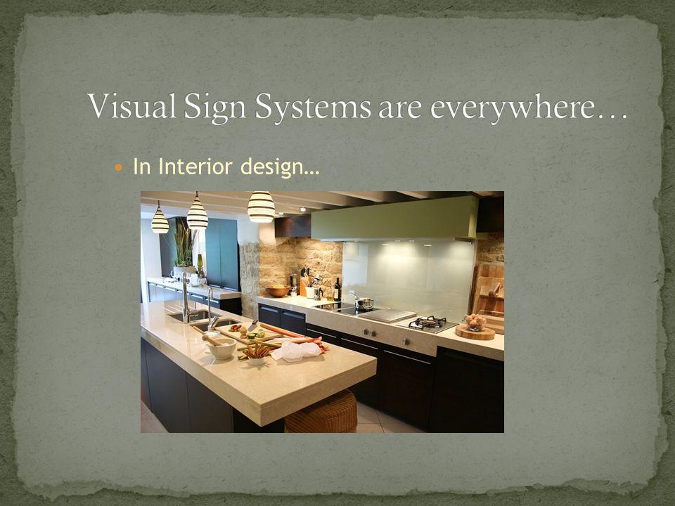 In Interior design…