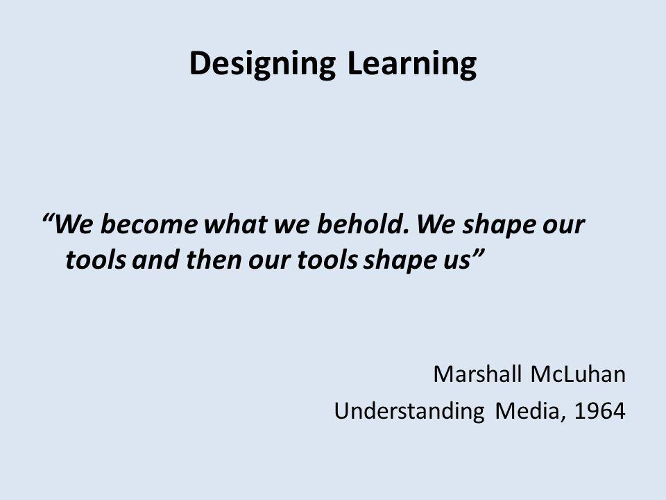Designing Learning DESIGNING Design thinking + Design doing