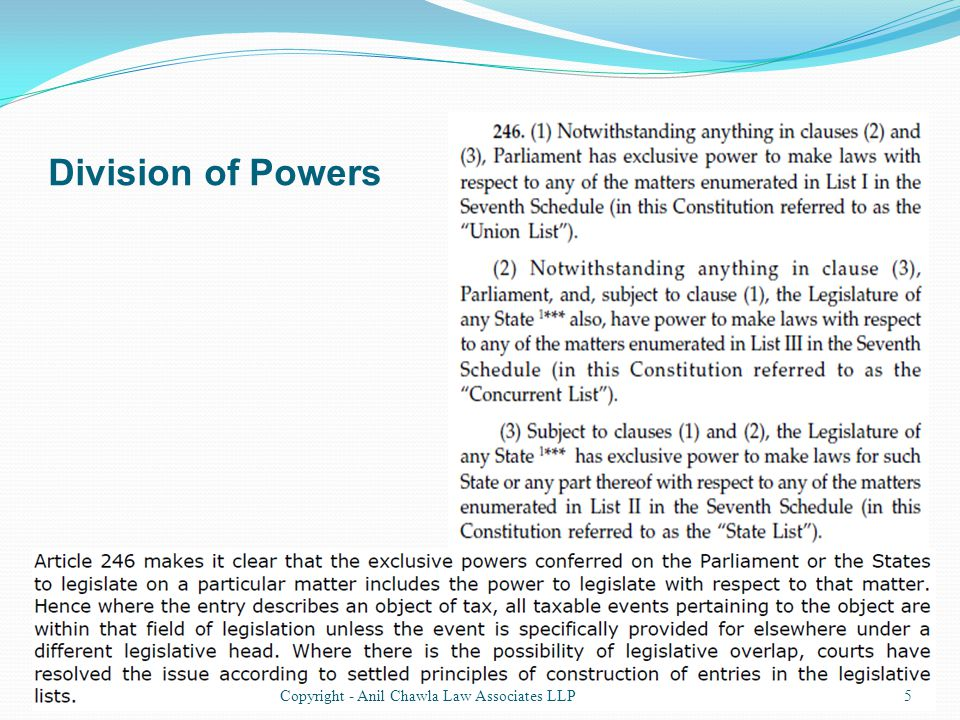 Division of Powers 5Copyright - Anil Chawla Law Associates LLP