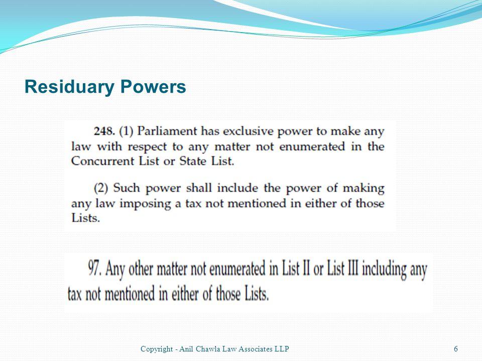 Residuary Powers 6Copyright - Anil Chawla Law Associates LLP