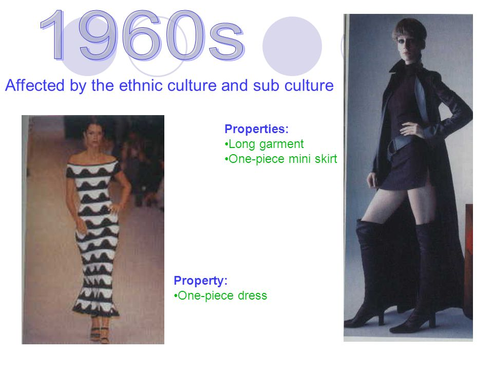 Affected by the ethnic culture and sub culture Properties: Long garment One-piece mini skirt Property: One-piece dress