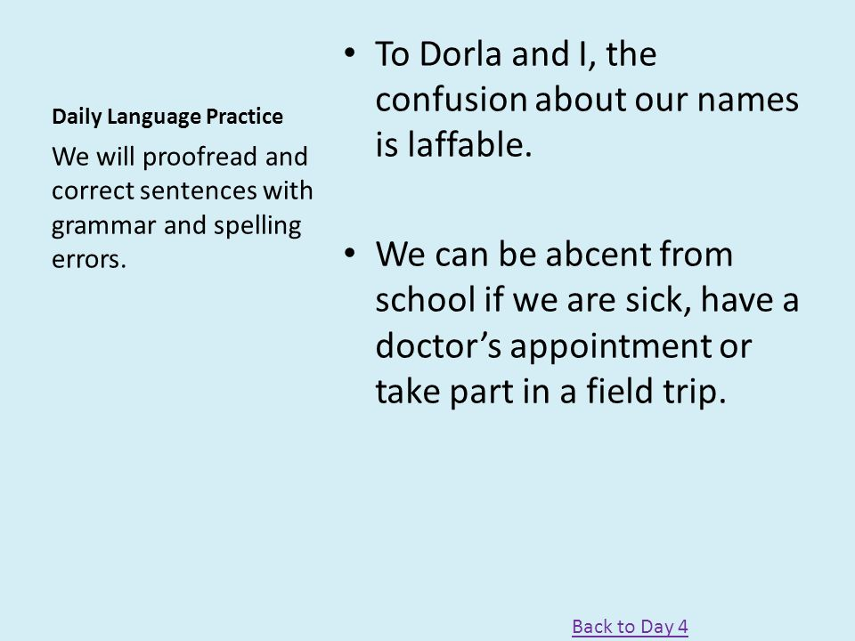 Day 5 Reading – Comprehension Test – Vocabulary Test Word Work – Spelling Test Writing and Languag – Practice book pg.