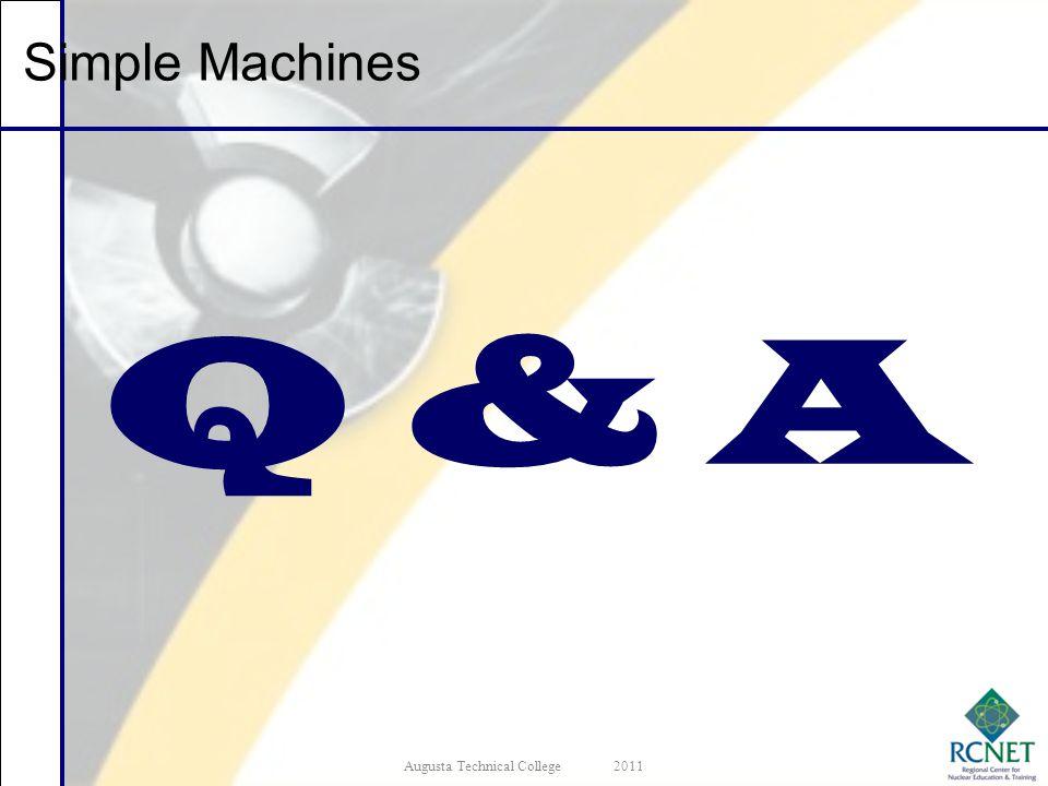 Q & A Augusta Technical College2011 Simple Machines