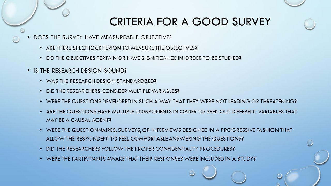 CRITERIA FOR A GOOD SURVEY DOES THE SURVEY HAVE MEASUREABLE OBJECTIVE.