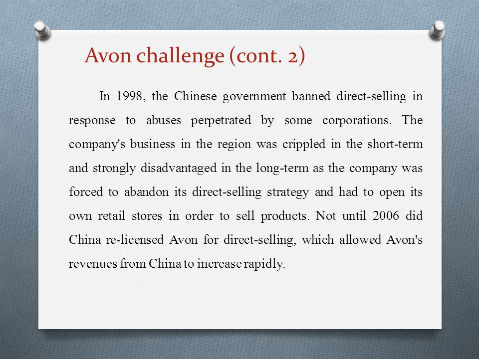 In 1998, the Chinese government banned direct-selling in response to abuses perpetrated by some corporations.