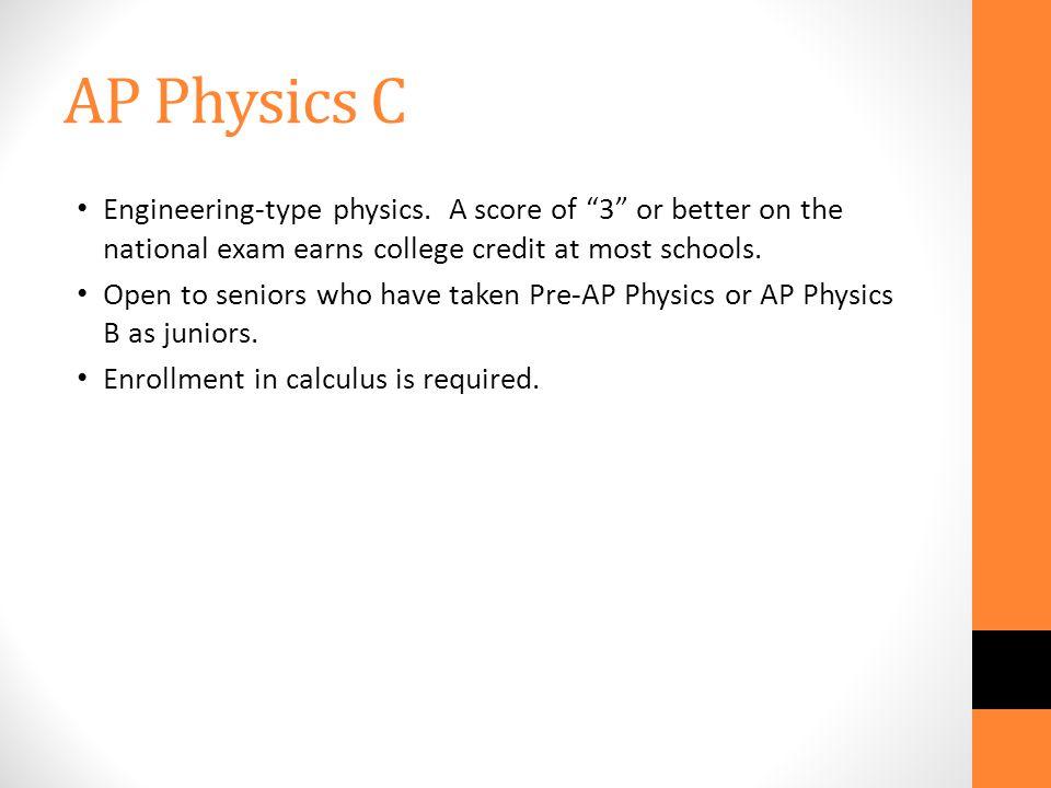 AP Physics C Engineering-type physics.