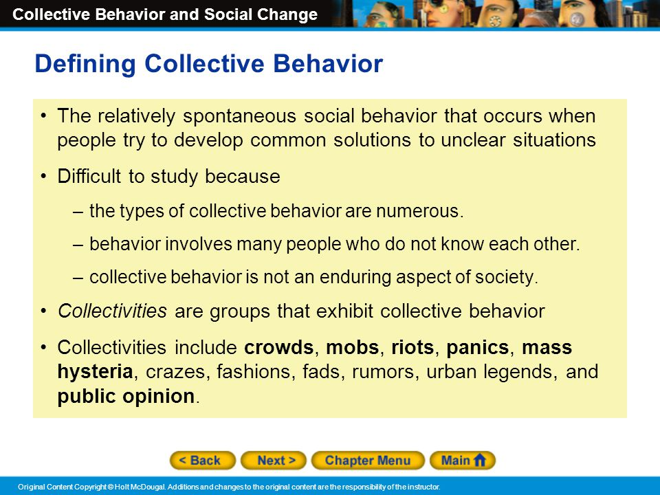 Collective Behavior and Social Change Original Content Copyright © Holt McDougal.
