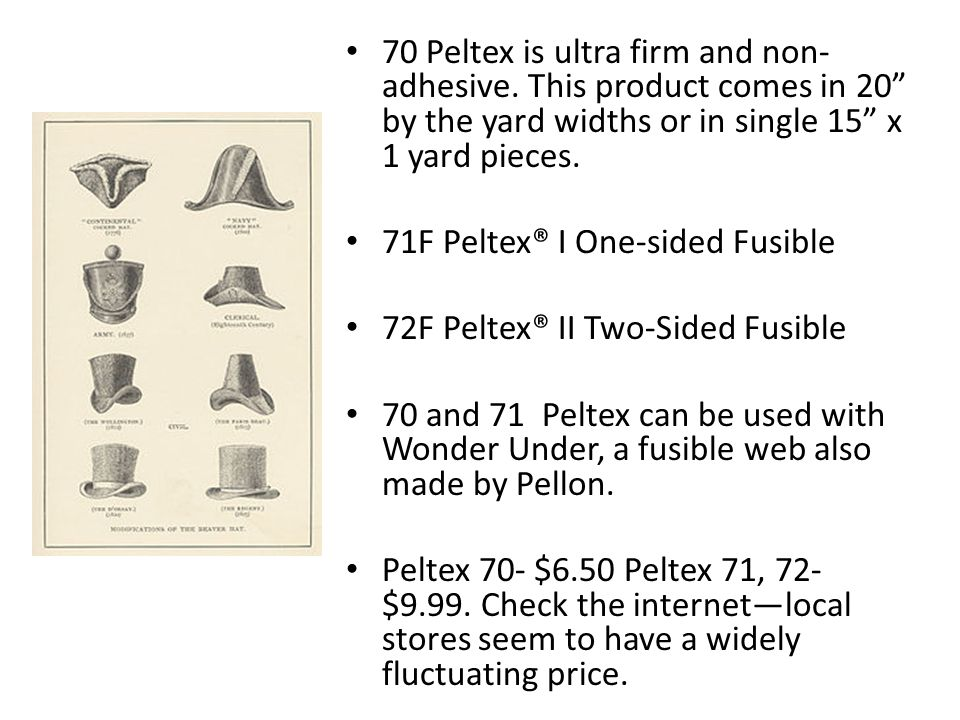 70 Peltex is ultra firm and non- adhesive.