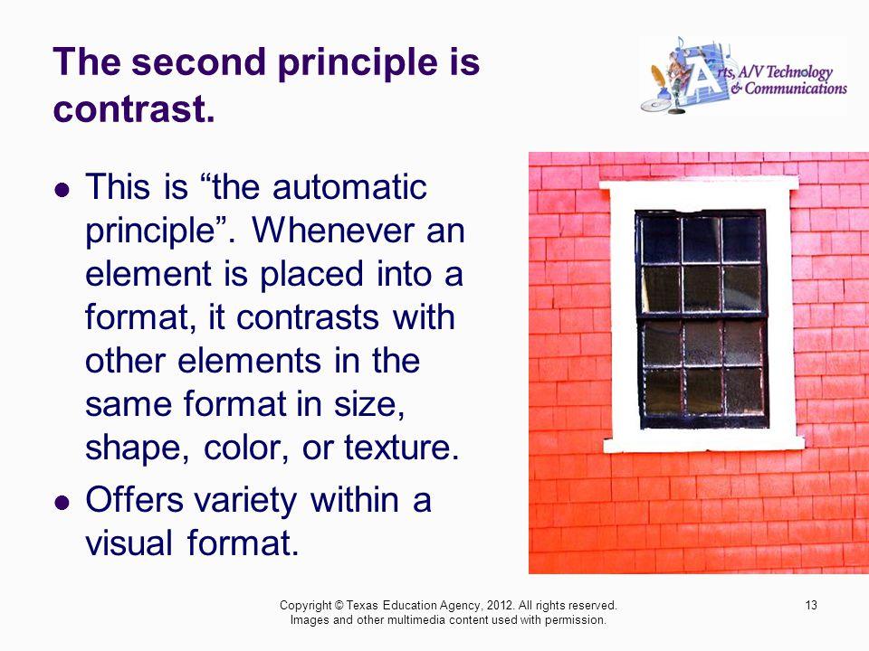 13 The second principle is contrast. This is the automatic principle.