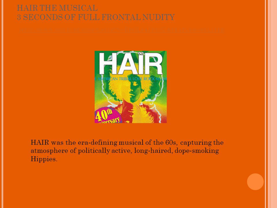HAIR THE MUSICAL 3 SECONDS OF FULL FRONTAL NUDITY HTTP :// WWW.