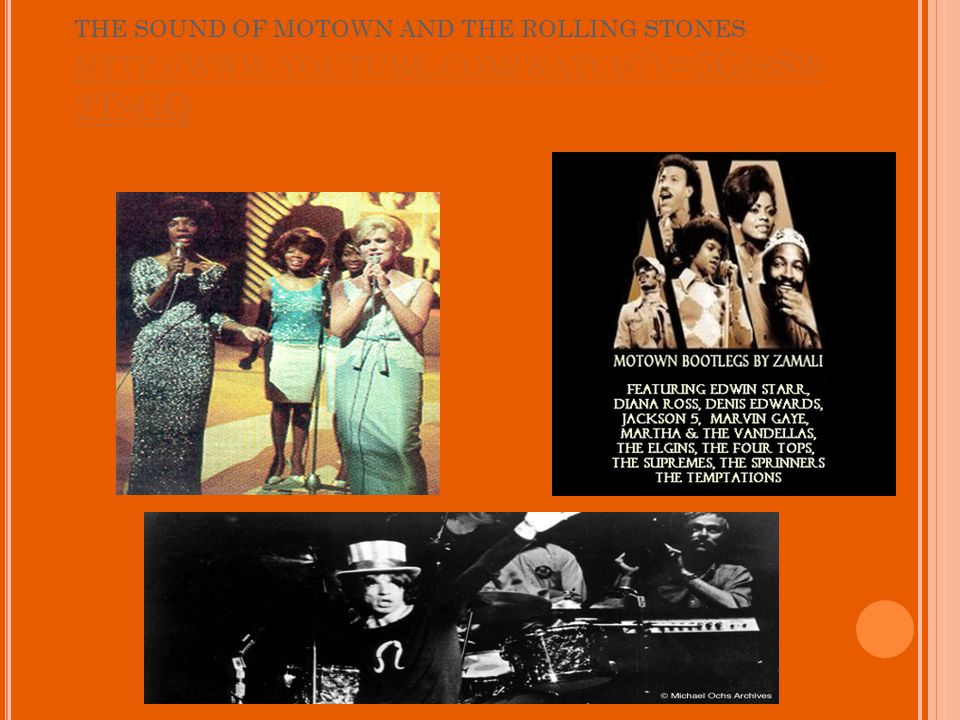 THE SOUND OF MOTOWN AND THE ROLLING STONES HTTP :// WWW.