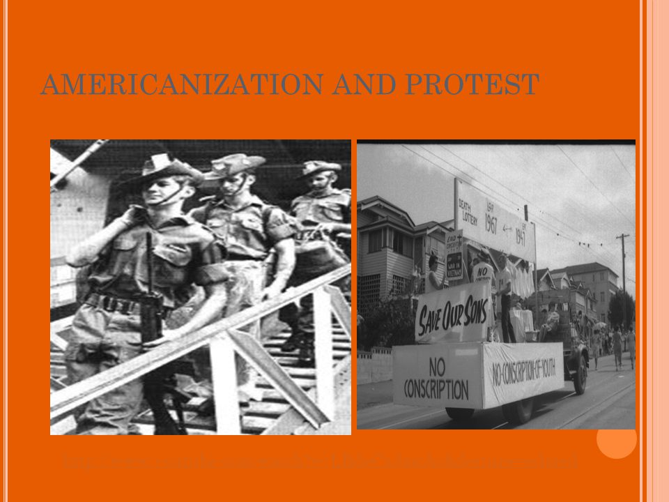 AMERICANIZATION AND PROTEST http://www.youtube.com/watch v=LBdeCxJmcAo&feature=related