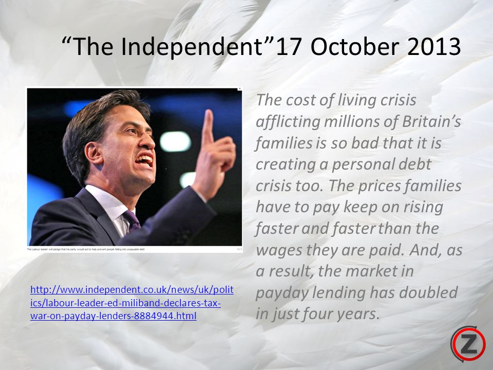 The Independent17 October 2013 The cost of living crisis afflicting millions of Britains families is so bad that it is creating a personal debt crisis too.