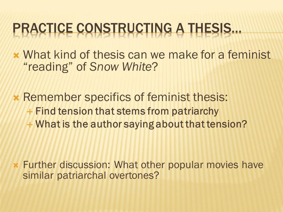 What kind of thesis can we make for a feminist reading of Snow White.