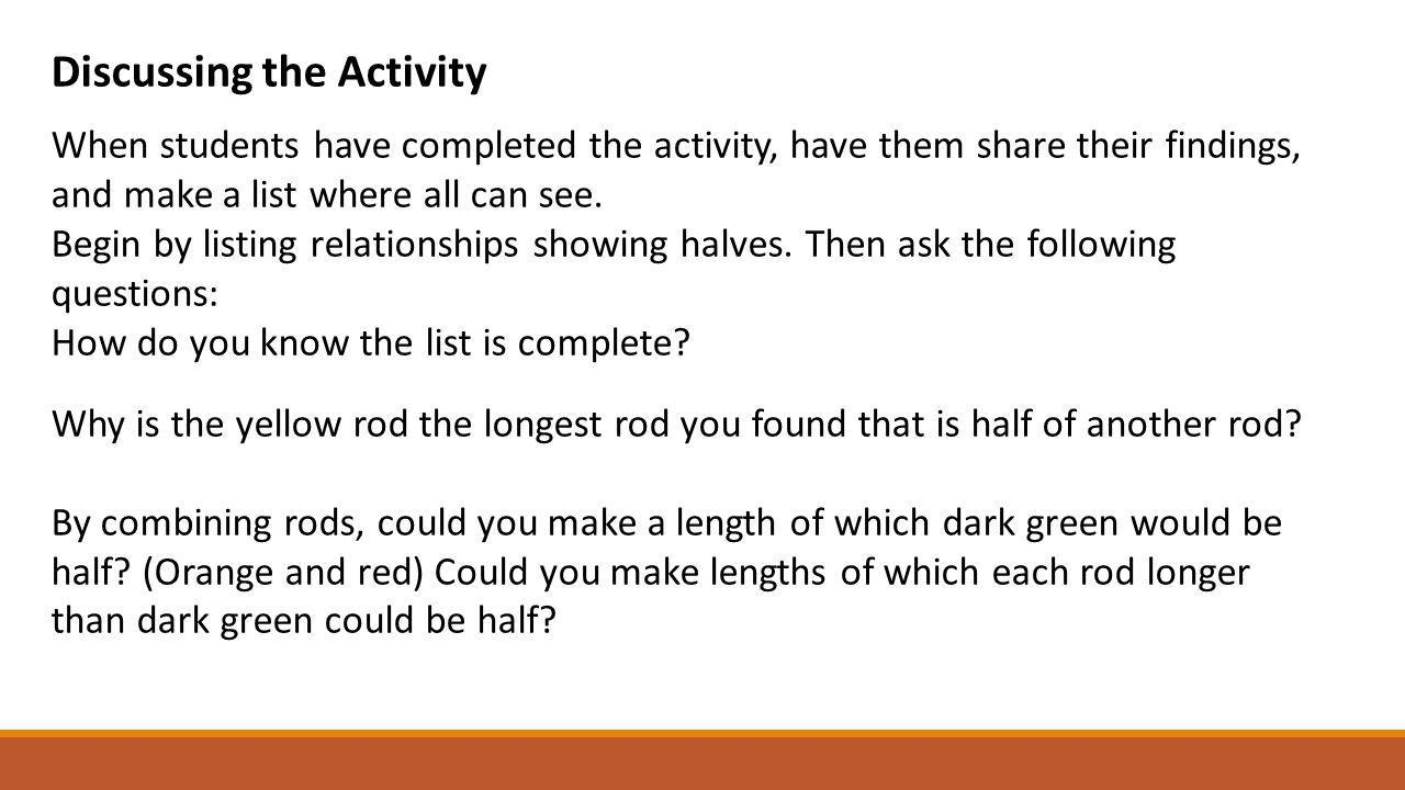 Discussing the Activity When students have completed the activity, have them share their findings, and make a list where all can see. Begin by listing