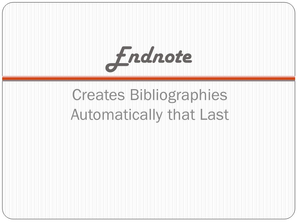 EndNote – Create Bibliographies Automatically that Last Get free CD for your computer from ITS in McClain Hall Can download bibliographic citations from these databases: Library Catalog/MOBIUS WorldCat/FirstSearch American Computing Machines Library American Chemical Society Archive Criminal Justice Periodical Index JSTOR Project Muse Wall Street Journal Credo Reference Google Books/Google Scholar Detailed information at EndNote: http://library.truman.edu/endnote/main.htm