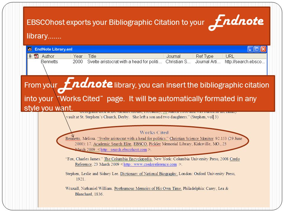 EBSCOhost Exports the Bibliographic Citation to your EndNote Library EBSCOhost exports your Bibliographic Citation to your Endnote library……. From you