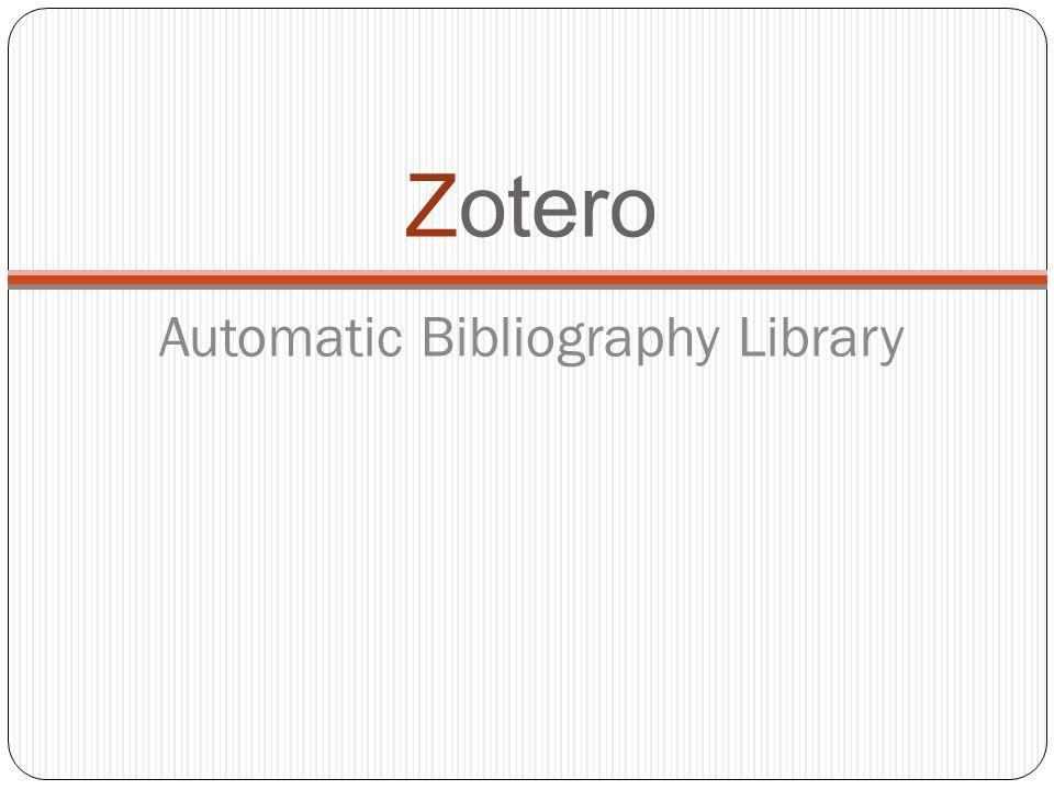 Zotero Automatic Bibliography Library